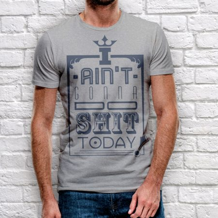 Not Today - T-shirt Design